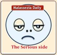 Malassezia the Serious side MD